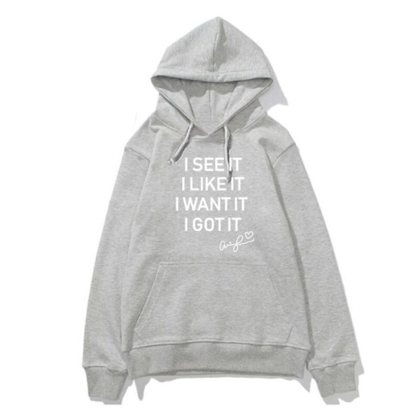 i see it i like it hoodie