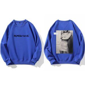 Ariana Grande Positions Sweatshirt #2